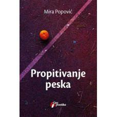 Propitivanje peska , Mira Popović