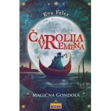Čarlija vremena Magična gondola , Eva Feler